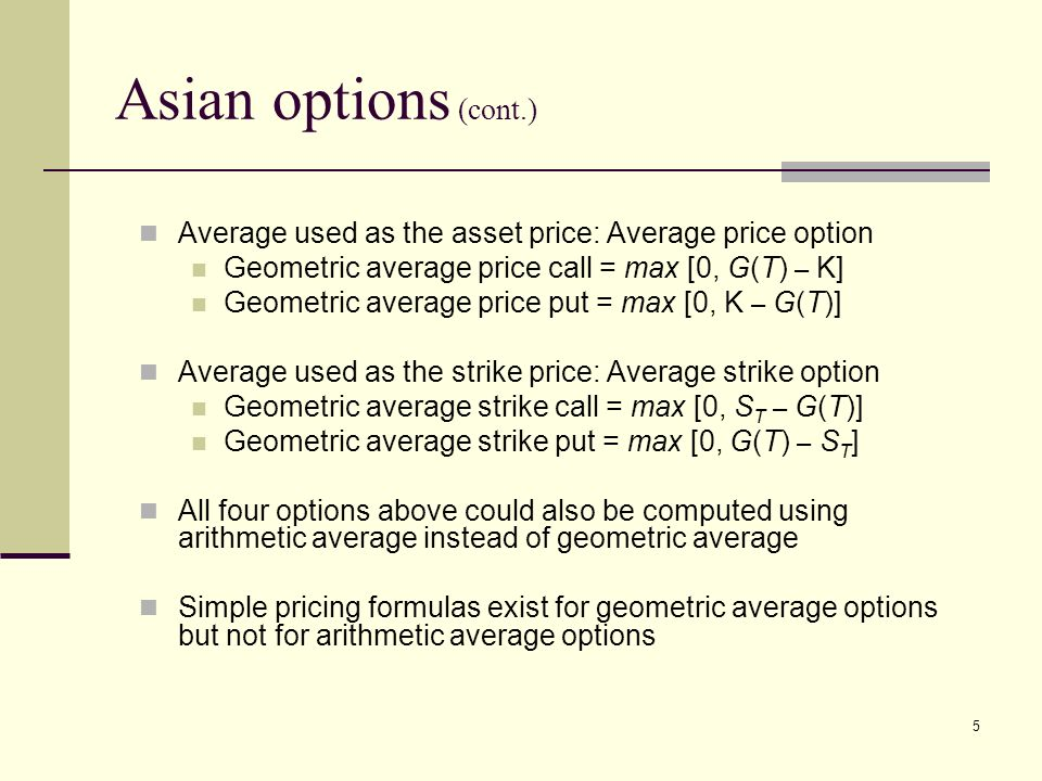 Asian call options